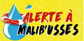 Alerte à Malib'Usses